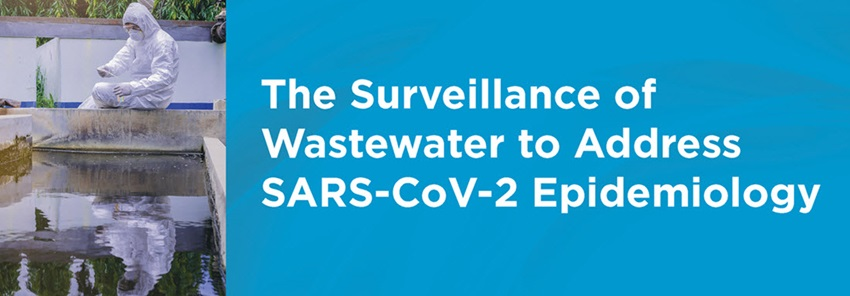 The surveillance of waste water to address SARS-CoV-2 epidemiology