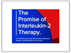 The Promise of Interleukin-2 Therapy 2019 Conference